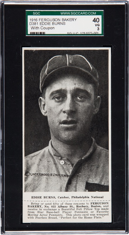 1916 D381 Ferguson Bakery baseball card of Eddie Burns, Catcher, Philadelphia NL. One of only 2 graded Ferguson Bakery cards.